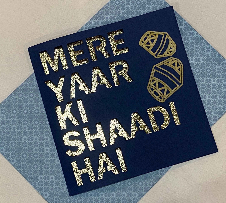 Mere Yaar Ki Shaadi Hai Glitter Card Indian WeddingEngagement Congratulations Card 5 Square Bollywood Greeting Card