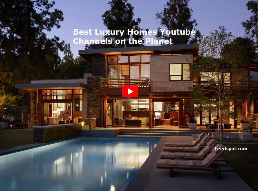 Home Design Youtube Channels Part - 26: Top 60 Luxury Homes Youtube Channels To Follow