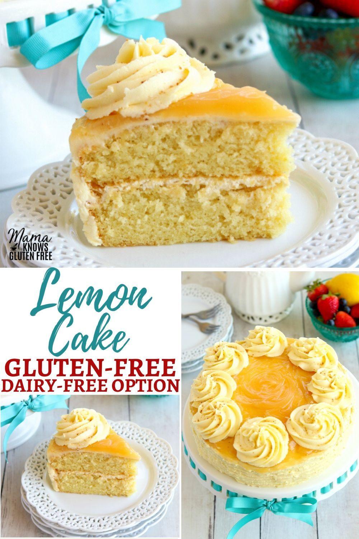 Gluten Free Lemon Cake In 2020 Gluten Free Lemon Cake Dairy Free Lemon Cake Lactose Free Cakes