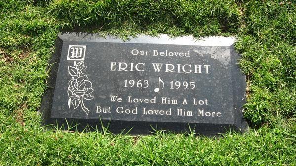 Easy E Funeral: Grave Marker- Rapper-Eazy E ( Eric Lynn Wright) Eazy Was