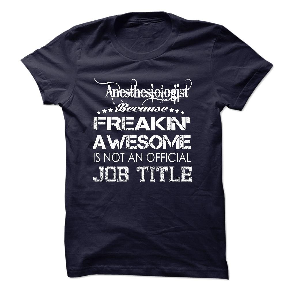 Anesthesiologist Job Title  This Shirt Is Perfect For YouIf You