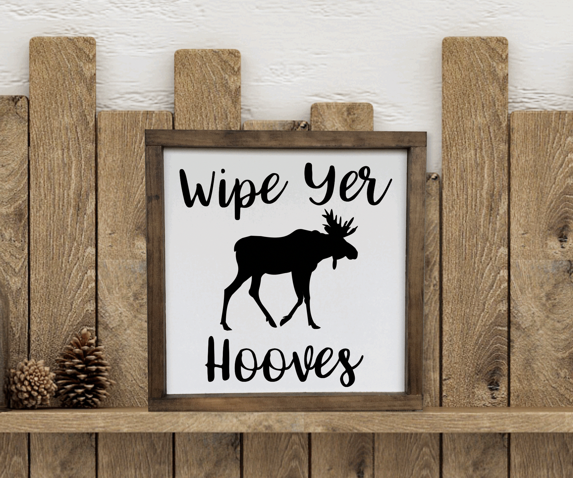 Wipe Yer Hooves Sign, Farmhouse Style, Moose Sign, Cabin