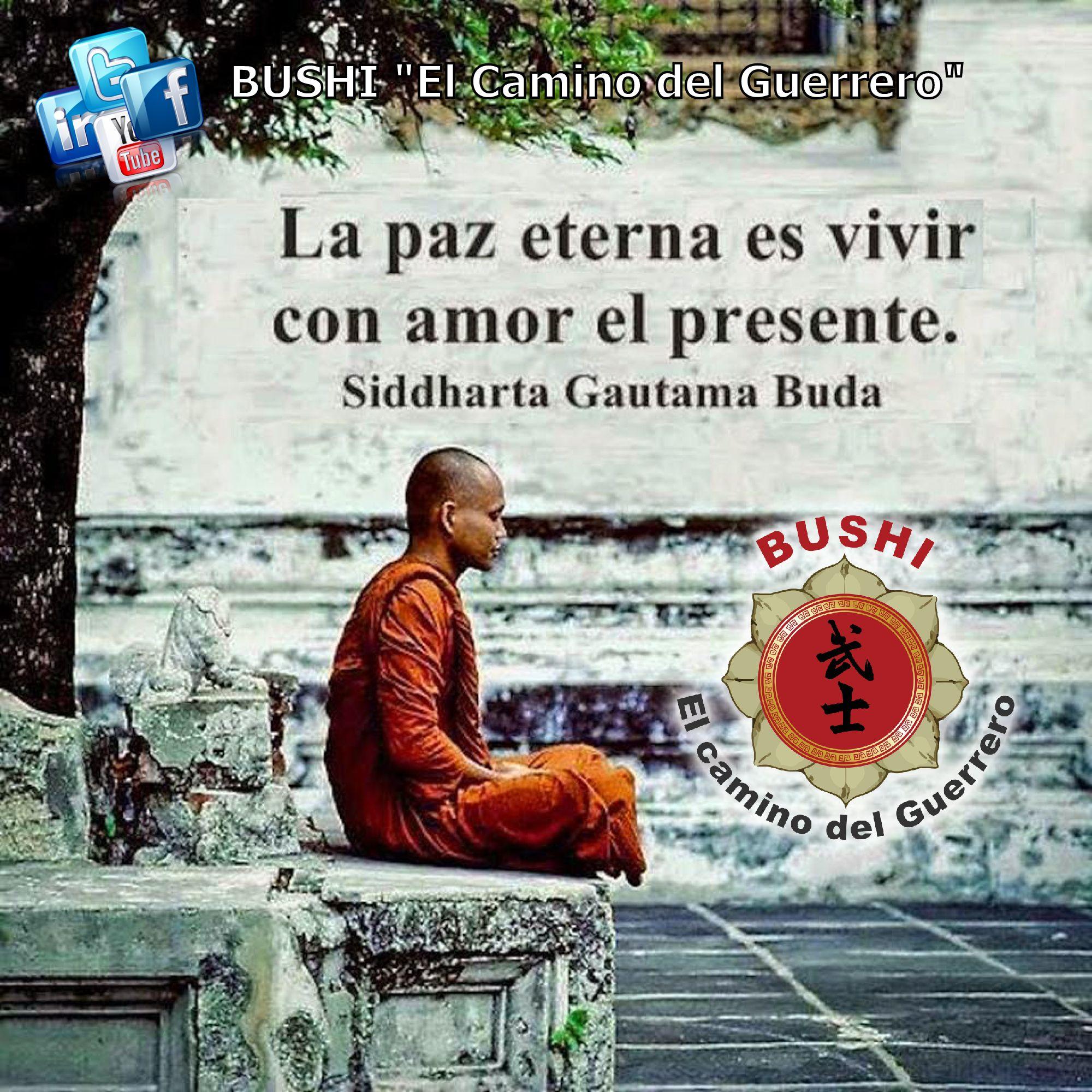 La paz eterna es vivir en amor el presente SiddharthaGautama buda frases