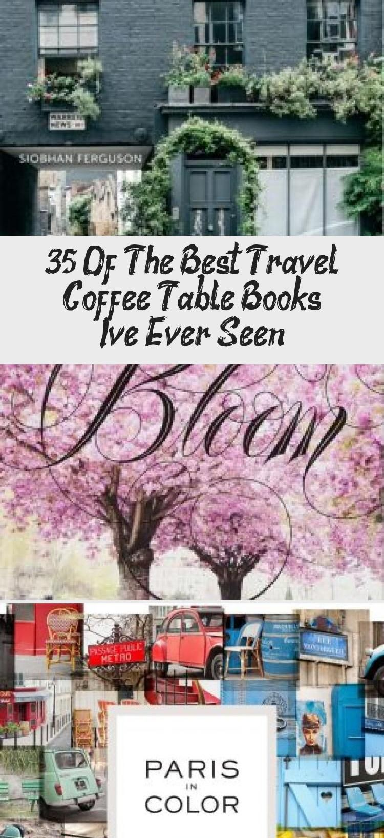 35 Of The Best Travel Coffee Table Books I Ve Ever Seen In 2020