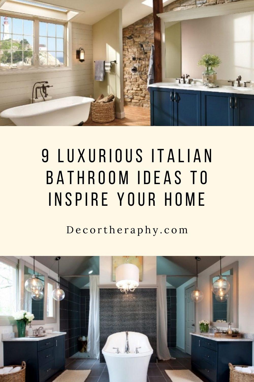 9 Luxurious Italian Bathroom Ideas To Inspire Your Home In 2020 Italian Bathroom Italian Bathroom Design Bathroom