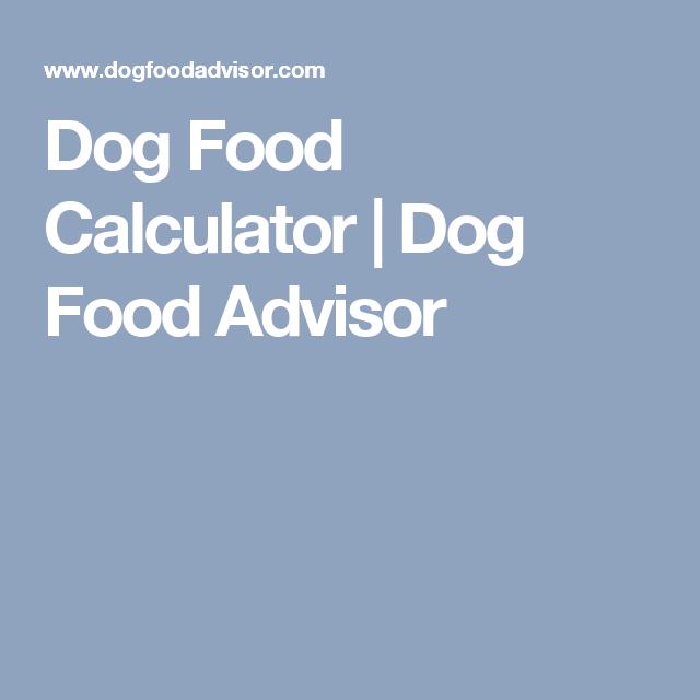 Dog food calculator dog food advisor peace love pawsso dog food calculator dog food advisor forumfinder Choice Image
