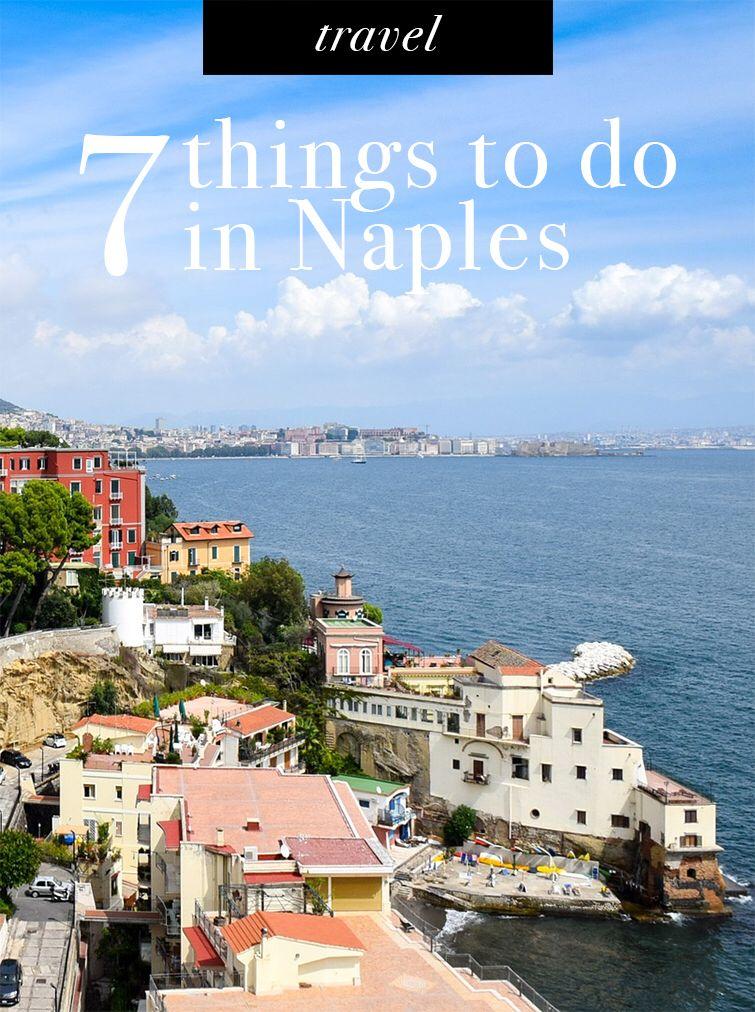 7 Things To Do In Naples Napoli Italy Johnnyjet Com Naples Travel Napoli Italy