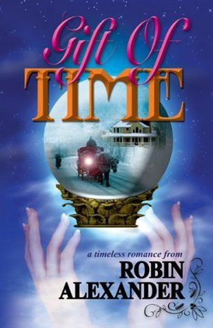 Lexxi is Reading: Gift of Time by Robin Alexander
