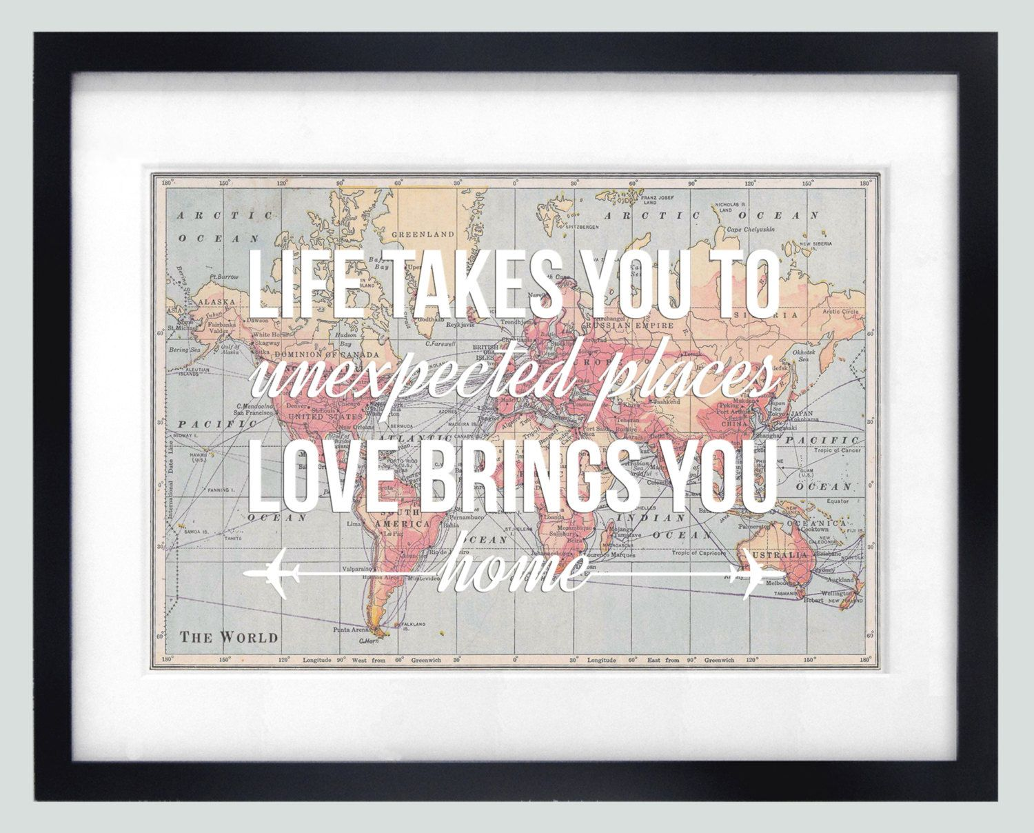world map poster world map print love quote map of the world wedding gift travel leaving gift wanderlust home quote map lifelemons