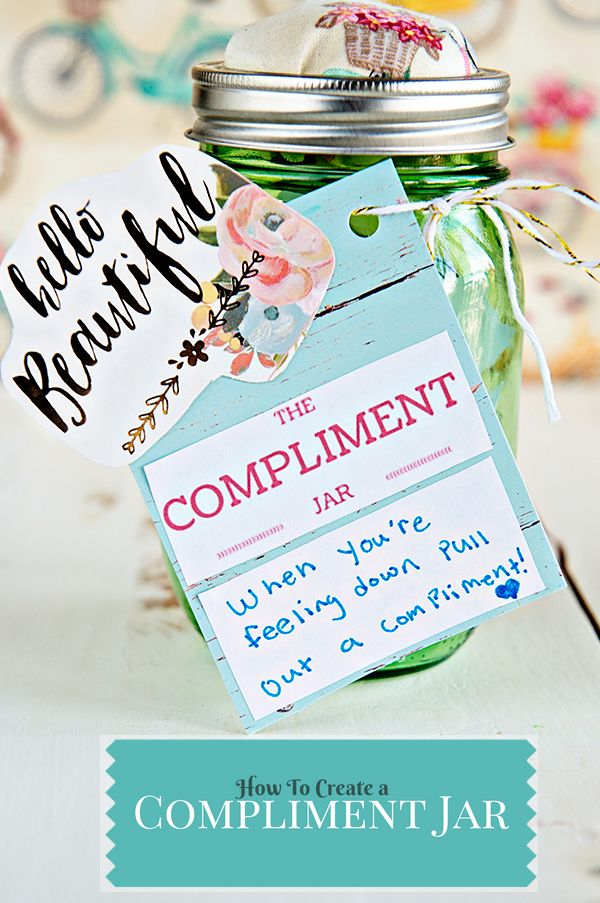 How To Make A Compliment Jar On Theaboutwhatblog Com Compliment Jar Happy Jar Jar Gifts