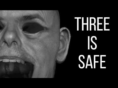 Three is Safe [Creepypasta]