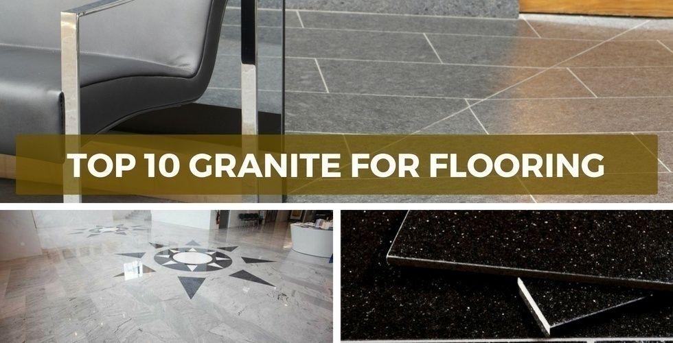 أعلى 10 الجرانيت للأرضيات دائمة بأسعار معقولة الأرضيات الجرانيت In 2020 Flooring Granite Tile Floor