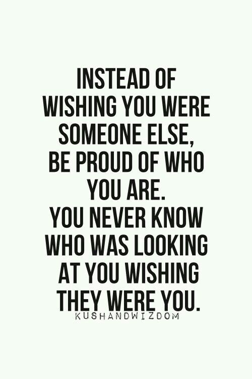 Be Proud Of Who You Are Motivational Quotes Quotable Quotes Words