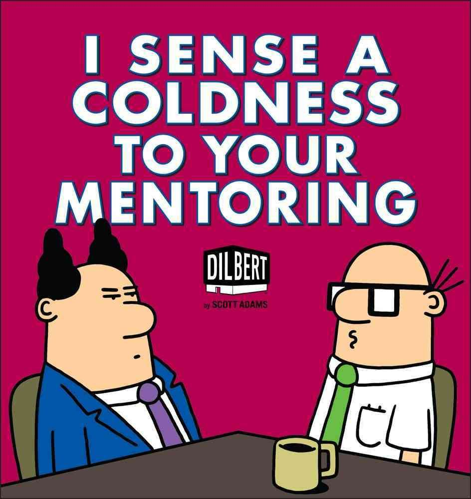 I Sense A Coldness To Your Mentoring Paperback Overstock Com Shopping The Best Deals On Comics And Graphic Novels Mentor Paperback Books Geek Books