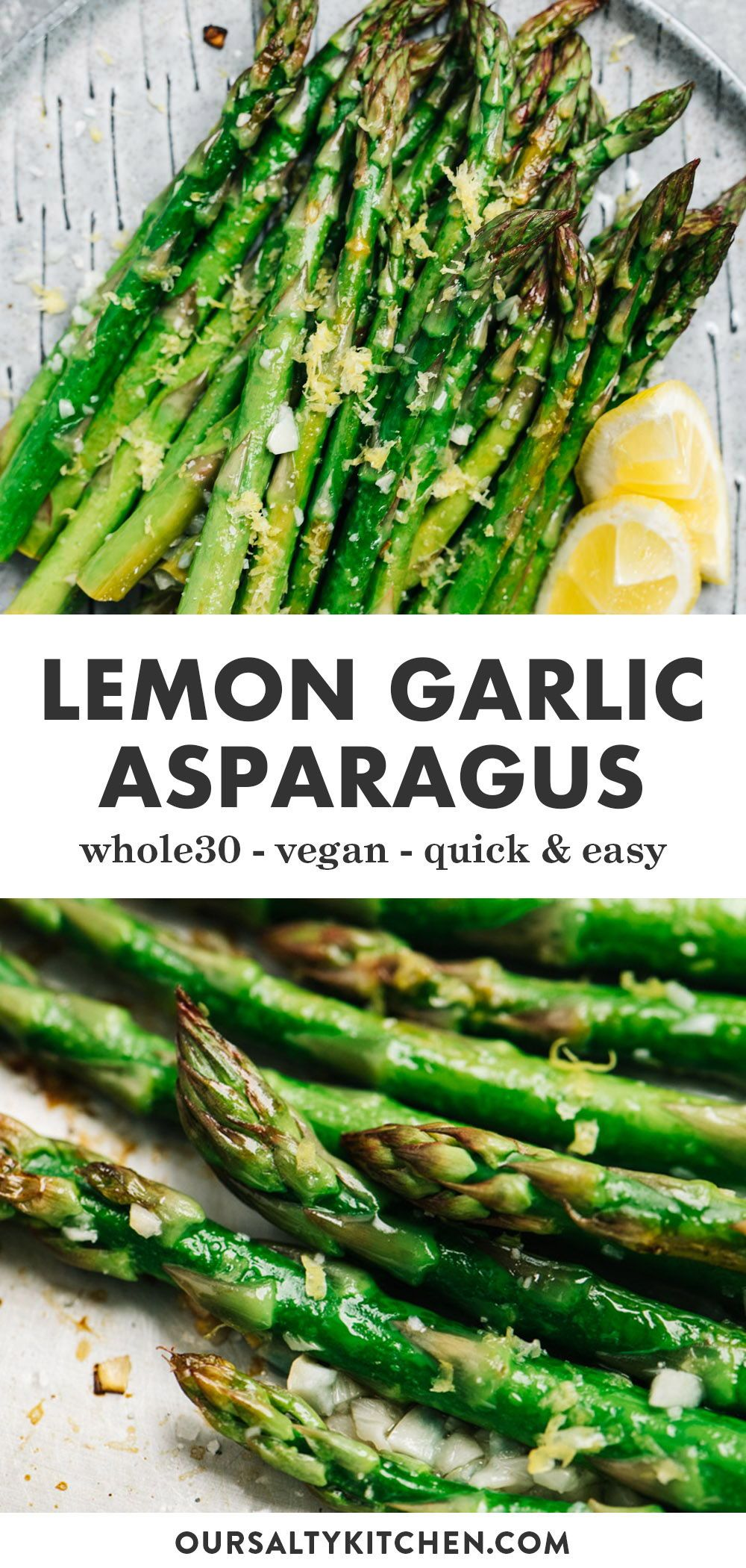 Oven Roasted Lemon Garlic Asparagus (Whole30, Vegan)