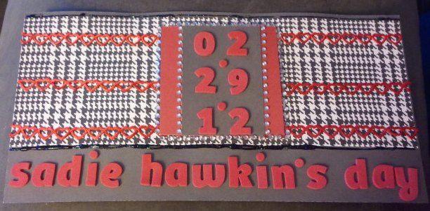 Sadie Hawkin's Day card for my boyfriend.  :)
