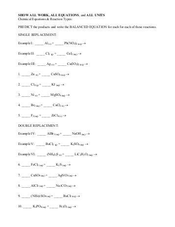 pre worksheets   Worksheet Single Replacement Reactions Double moreover Worksheet  1  Writing and Balancing Equations further Predict Products for Single Replacement Chemical Reactions Homework also Solved  EXPERIMENT 7  WORKSHEET The Iron Copper Molar Rati besides Worksheet 5 Double replacement Reactions   Homedressage further CH150  Chapter 5 – Chemical Reactions – Chemistry moreover  besides  in addition  besides Worksheet  4  Single Replacement Reactions       ScienceGeek also Single Replacement Reaction Worksheet Answers   Oaklandeffect furthermore Types Chemical Reactions Source A Worksheet 4 Single Replacement Of additionally Writing Chemical Equations Higher Neutralisation Tier  bined as well  further bustion reaction worksheets – erbeebetty further . on worksheet 4 single replacement reactions