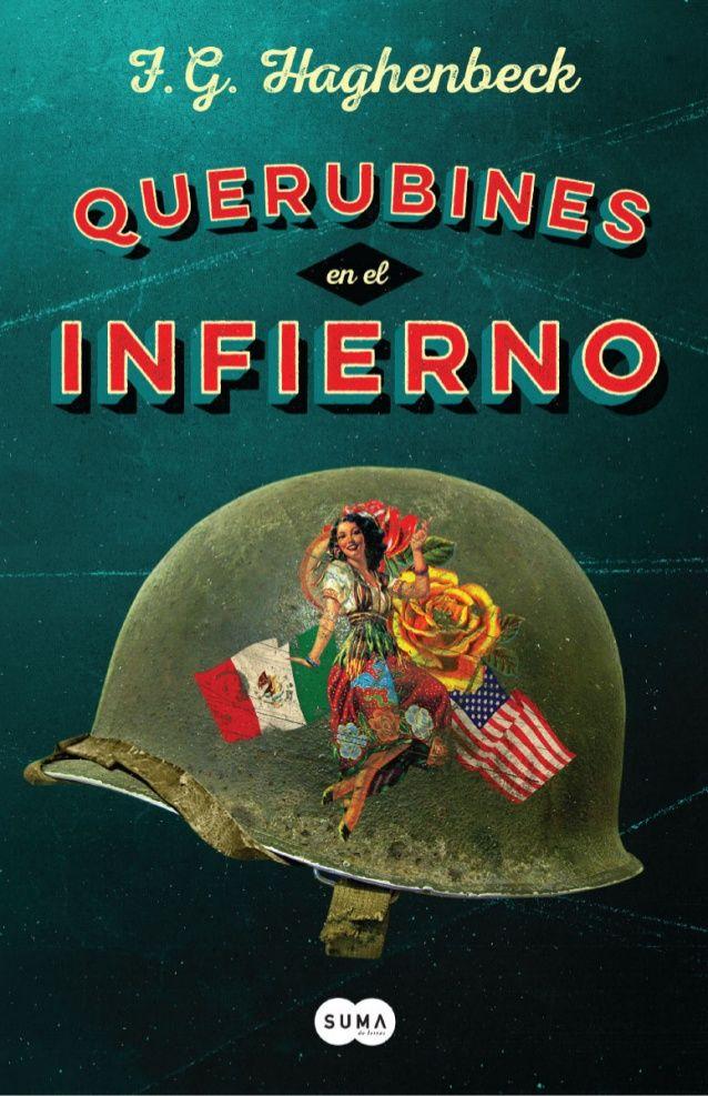QUERUBINES EN EL INFIERNO de Francisco Haghenbeck | What to read ...