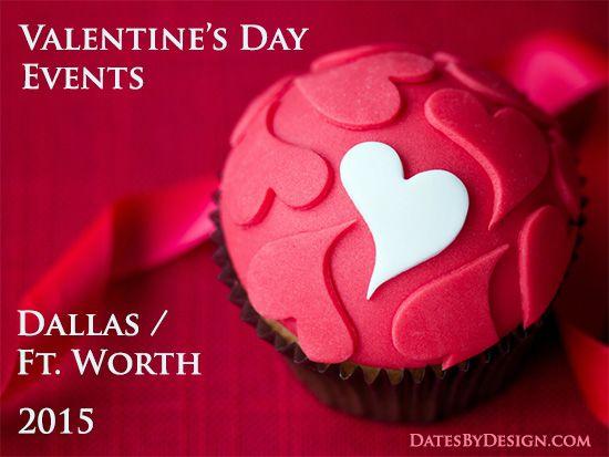 valentines day dfw 2015 - datesbydesign   amore   pinterest, Ideas