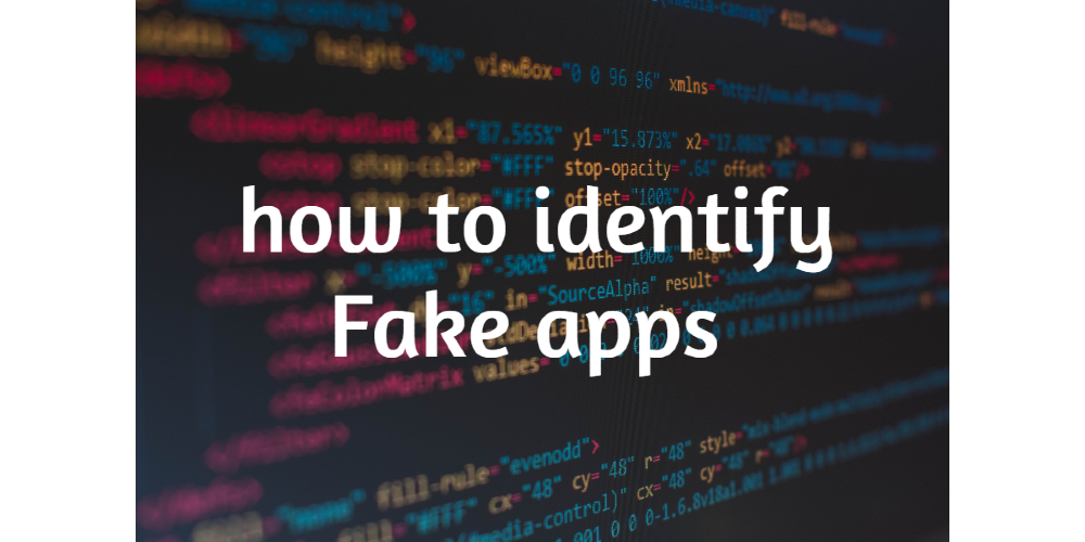 How to identify fake apps in play store Secure you phone