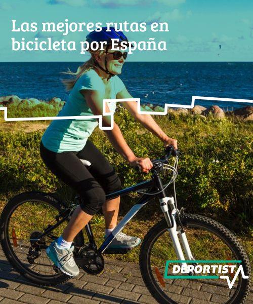Las mejores rutas en bicicleta por España