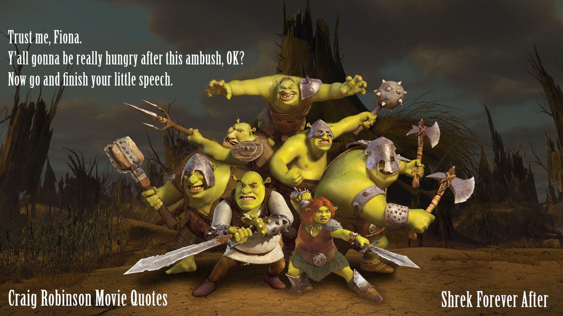 Craig Robinson Movie Quote - Shrek   Craig Robinson Movie ...