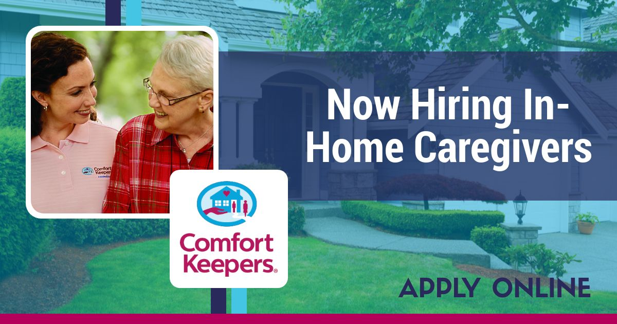 If You Have A Caring Loving Spirit And Like To Take An Active Role In Helping Others You Possess Key Characteristics Comfort Keepers Caregiver Jobs Caregiver