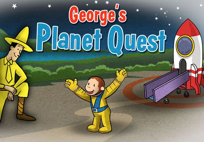 George's Planet Quest. Curious George Is Blasting Off For