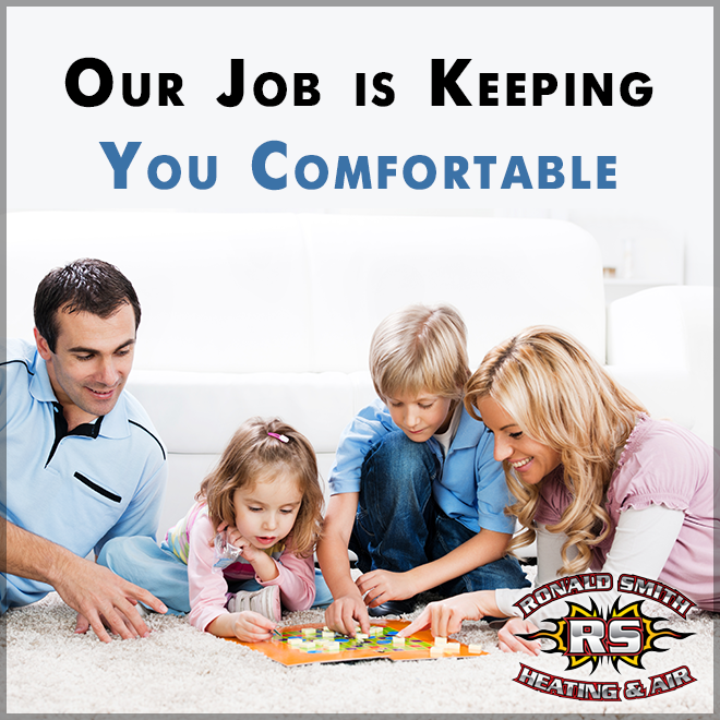 Keeping Your Home Comfortable Is What Our Business Is All About