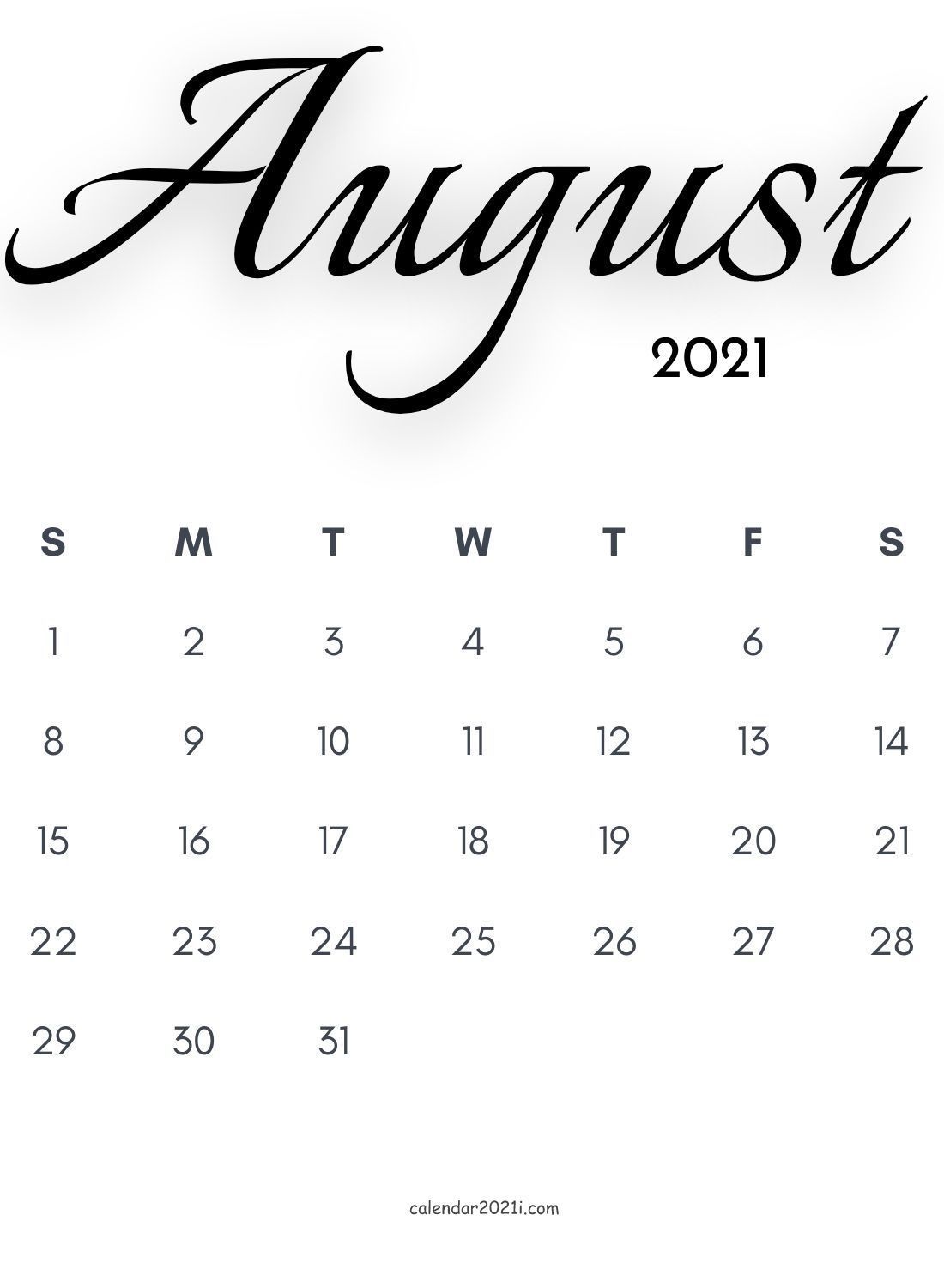 August 2021 Calligraphy Calendar Free Download In 2020 Monthly Calendar Printable Calligraphy Calendar Monthly Calendar Template
