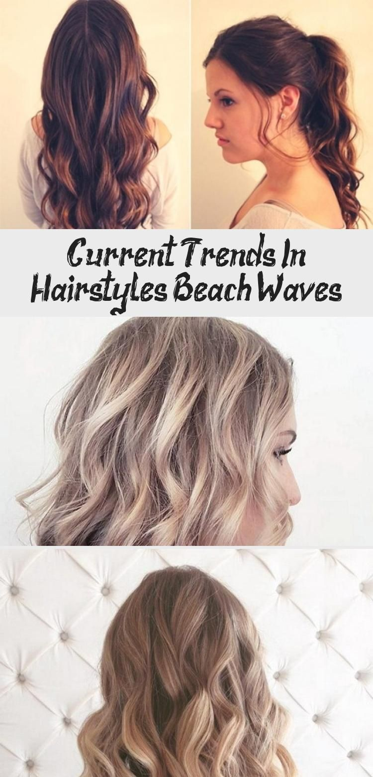 Current Trends In Hairstyles Beach Waves