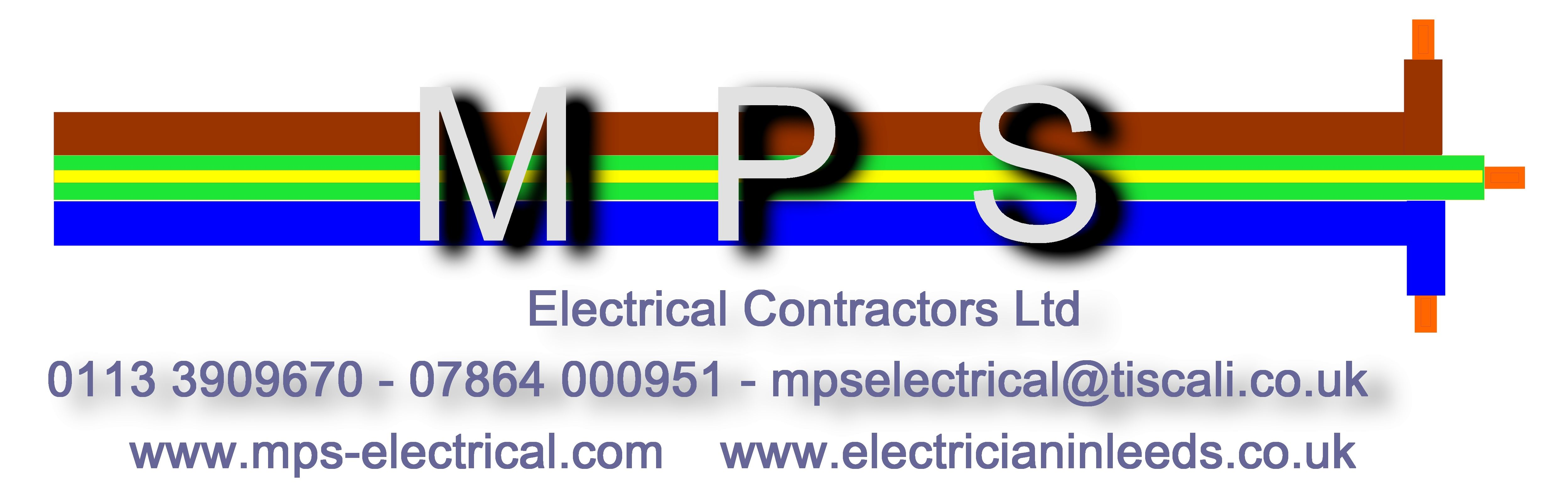 Quality Electricians In Leeds MPS Electrical Ltd 0113 3909670 - 07864 000951  www.electrical-inspection-leeds.co.uk www.electrical-survey-yorkshire.co.uk www.plaster-leeds.com  www.electrician-bradford.com www.electricianleeds.eu  www.electricians-leeds.org.uk www.electricianinleeds.co.uk www.electrician-wakefield.com www.electricians-leeds.com www.electrician-leeds.net www.mps-electrical.com  www.electrician-leeds.info