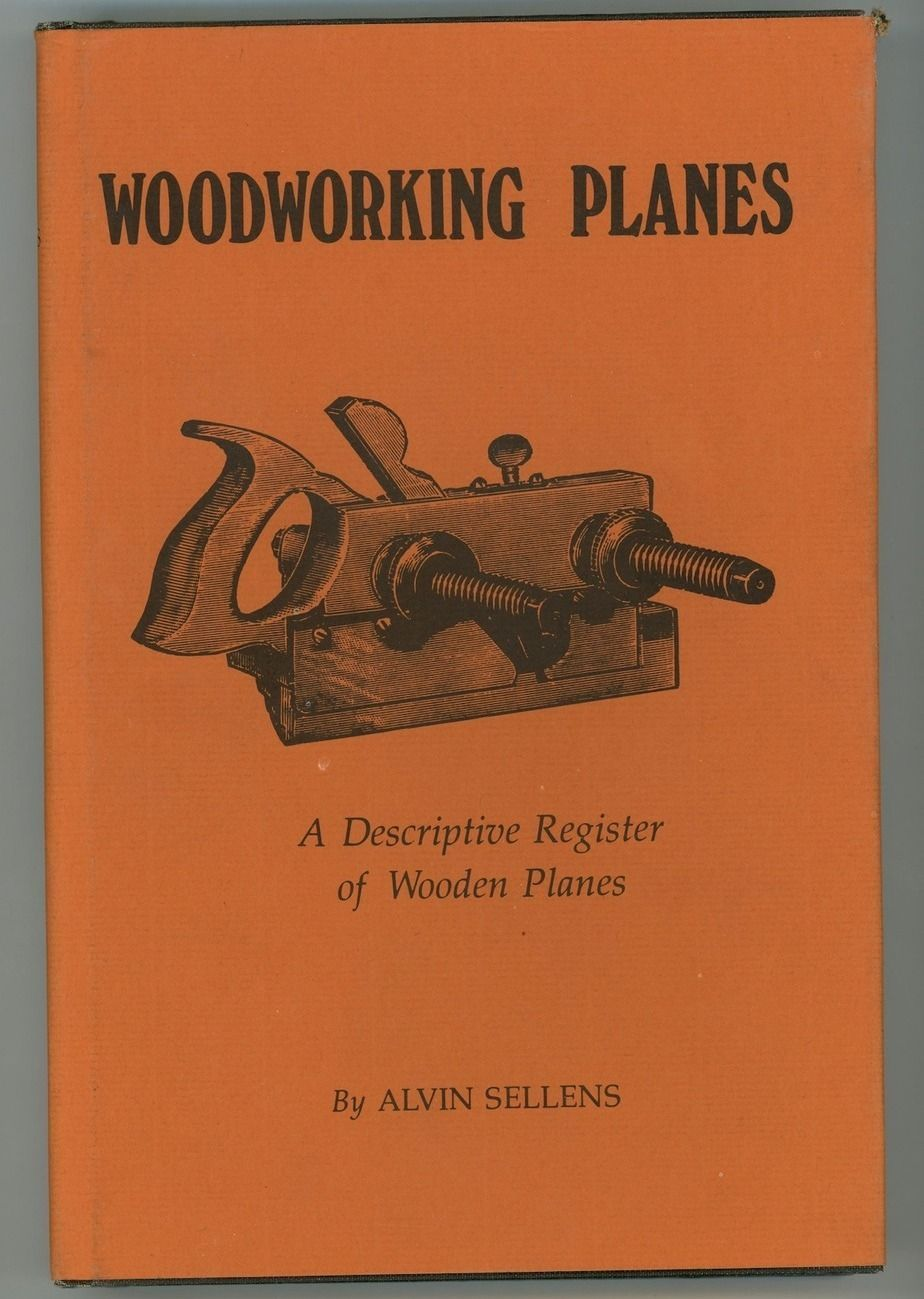 Woodworking Planes Sellens Book Antique Vintage Tools