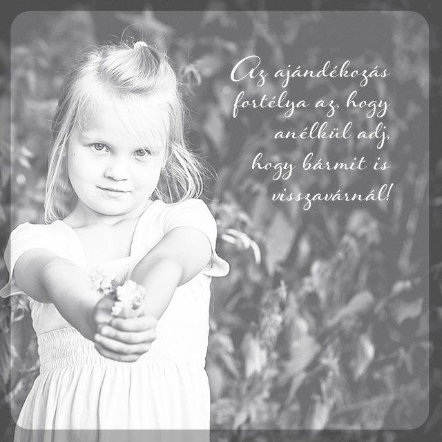 idézetek ajándék idézet, ajándékozás, szeretet, ajándék | Life quotes, Quotes, Life