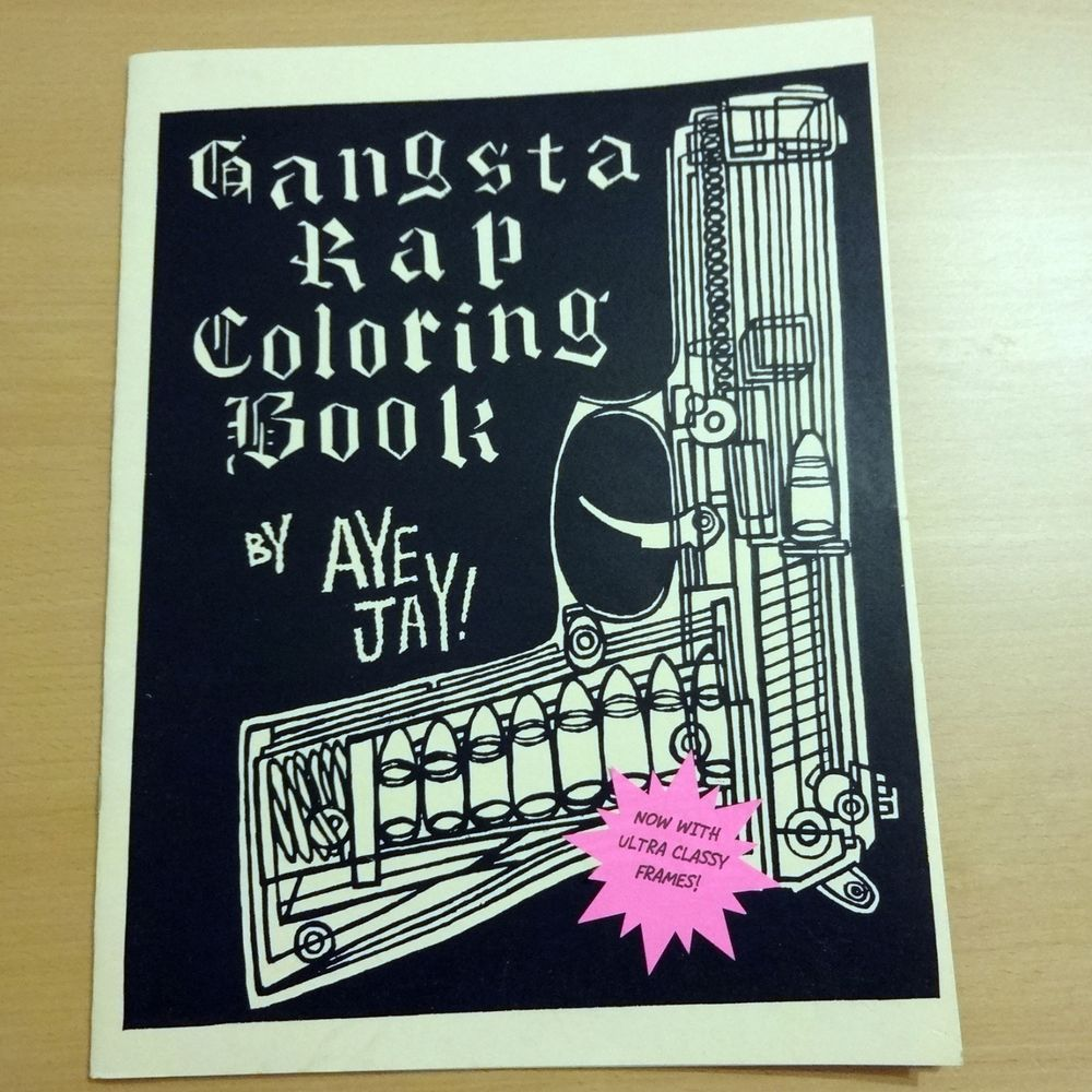 GANGSTA RAP COLORING BOOK by AYE JAY! Early Pressing NWA 2PAC SNOOP ...