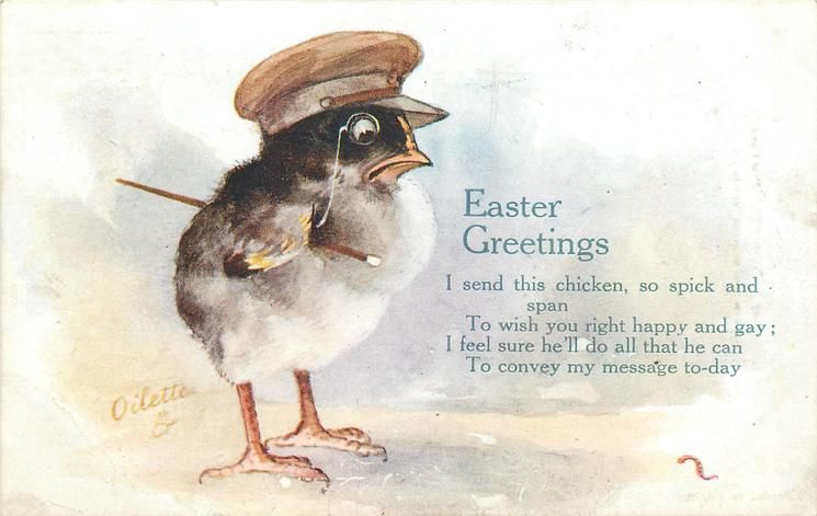EASTER GREETINGS  chick with army cap, monocle, baton, looking at worm