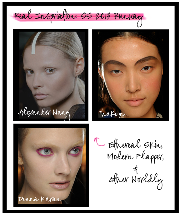 SS 2013  Three styles that were inspired from  runway models and was crafted by star makeup artists, Including highlights on the cheekbones, slightly lengthen brows and fun eye makeup styles!  Caze C.