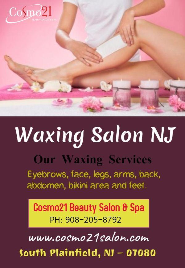 Best Waxing Salon South Plainfield Nj Full Body Waxing Services Nj Waxing Salon Waxing Services Waxing