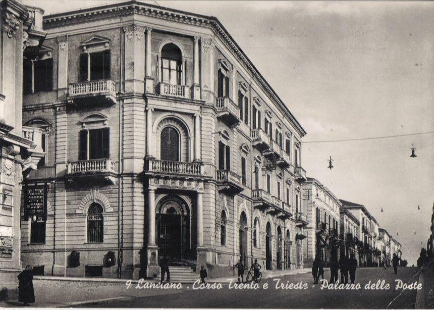 Lanciano Corso Trento E Trieste Palazzo Delle Poste Chieti