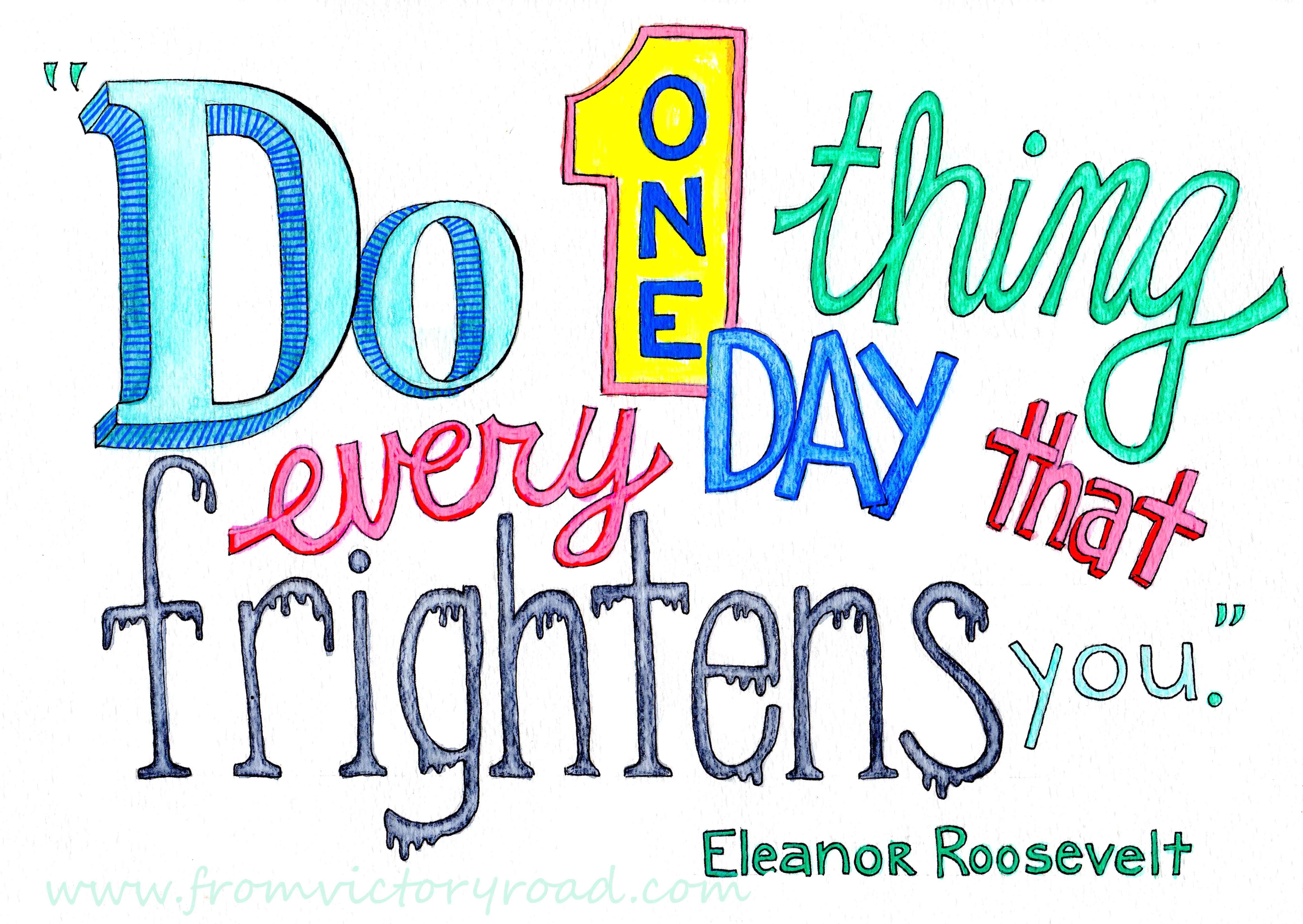 one thing quote by Eleanor Roosevelt in word art hand lettering ...