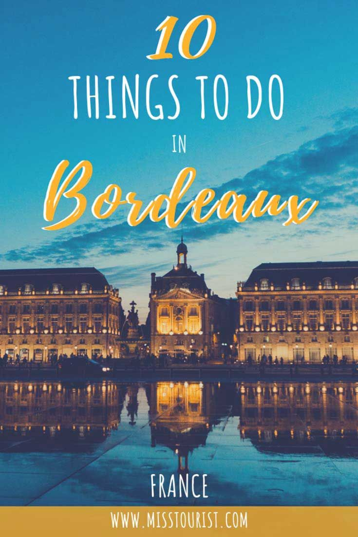 Photo of Top 10 Things To Do In Bordeaux – The Ultimate Guide