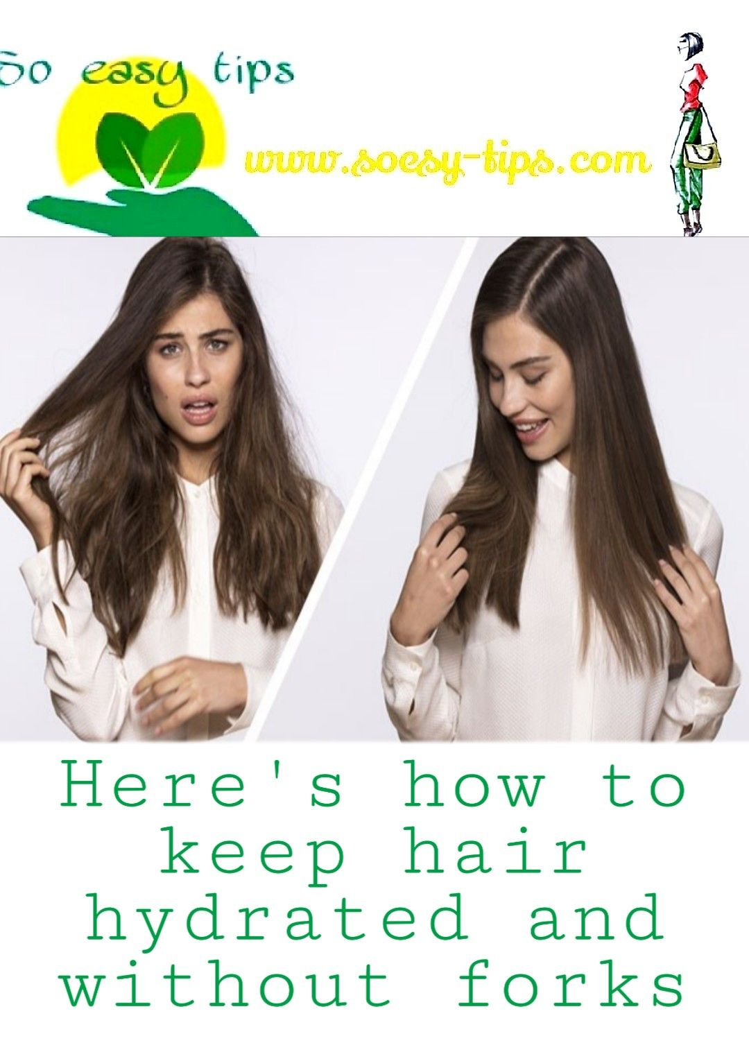 Here's how to keep hair hydrated and without forks