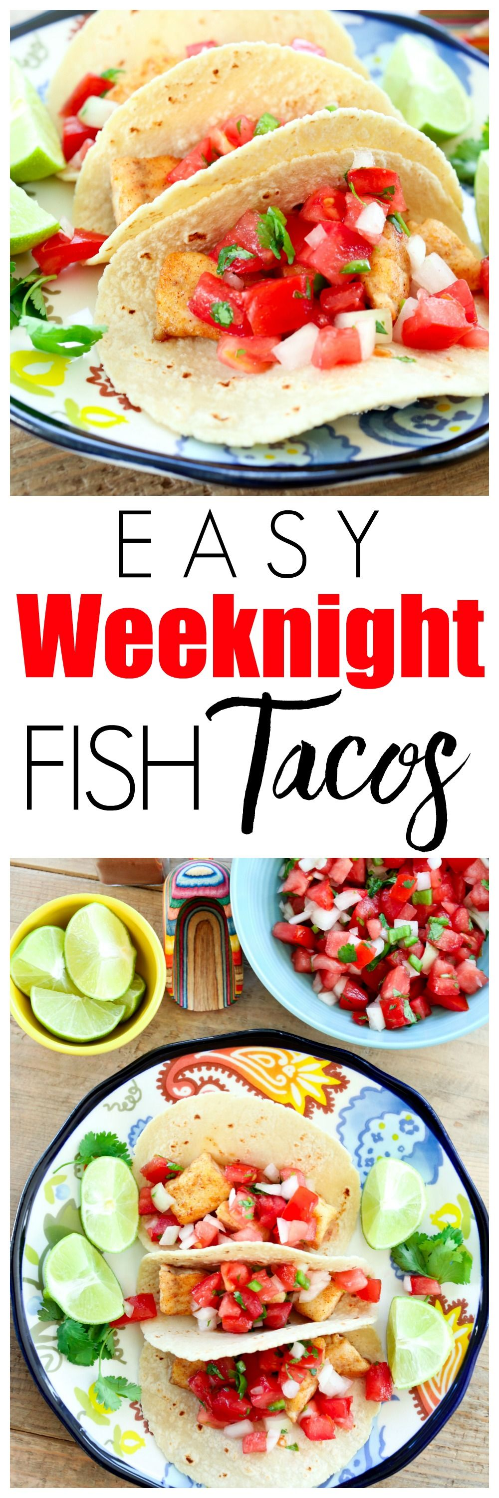 Easy weeknight dinner idea this fish tacos recipe is for Easy healthy fish recipes