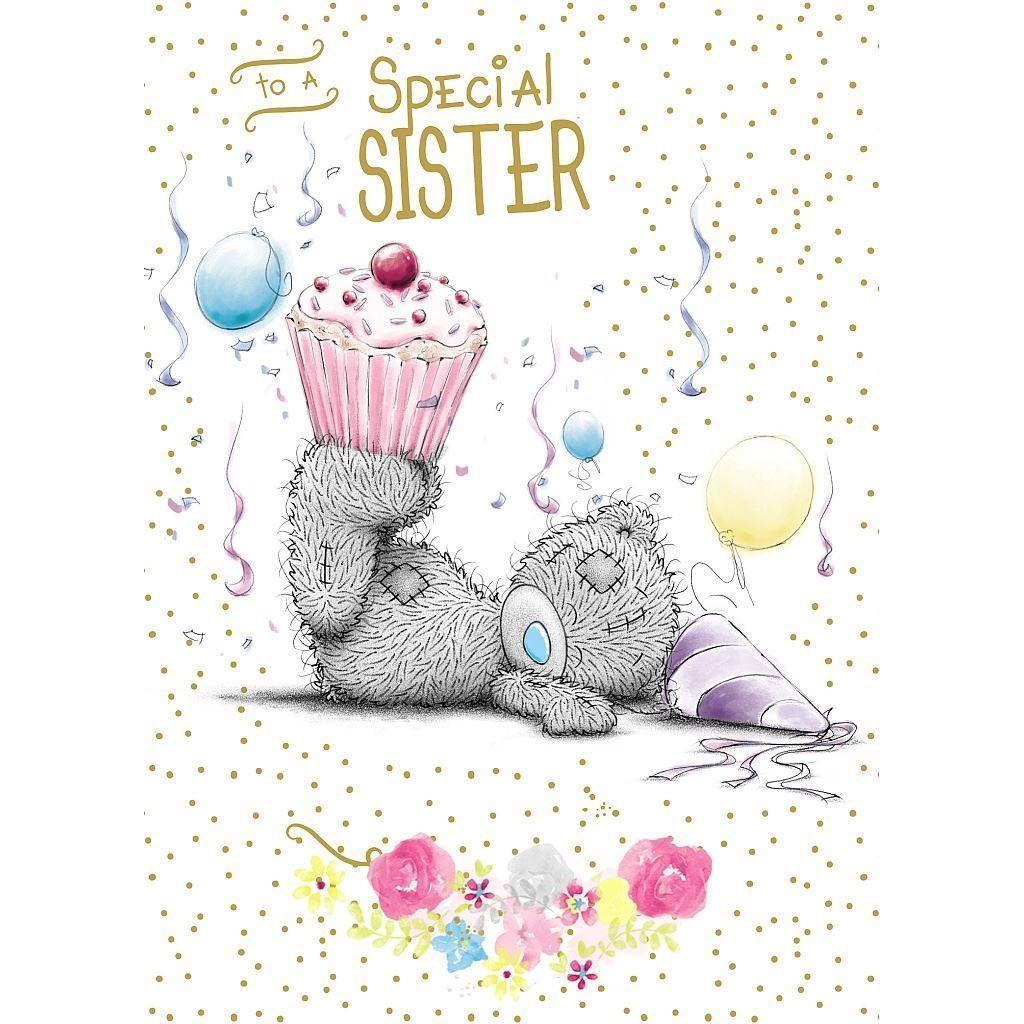 3 29 Gbp Me To You To A Special Sister Happy Birthday Card Bear Cupcake Tatty Teddy Ebay Coll Tatty Teddy Sister Birthday Card Daughter Birthday Cards