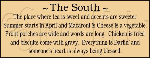 My Home....the South!!!!