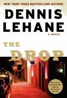 The Drop by Dennis Lehane. Available September 2