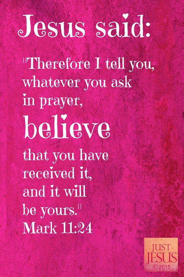 MARK 11:24 :) … | HEALING SCRIPTURES | Healing scriptures, Bible