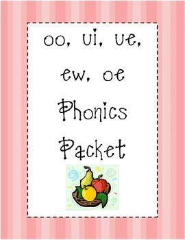 ui, ue, oo, ew, oe Phonics Packet in 2019 | | 2nd Grade