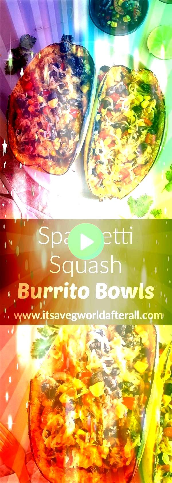 Burrito Bowls  a simple flavorful and healthy spaghetti squash recipe This vegetarian dish makes a great weeknight meal Its naturally gluten free and can easily be made v...