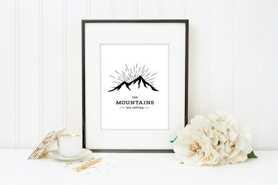 The Mountains Are Calling Black & White Art by littlesmithdesigns
